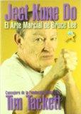 Jeet Kune Do: el arte de Bruce Lee