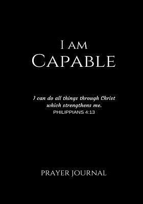 I Am Capable Prayer Journal