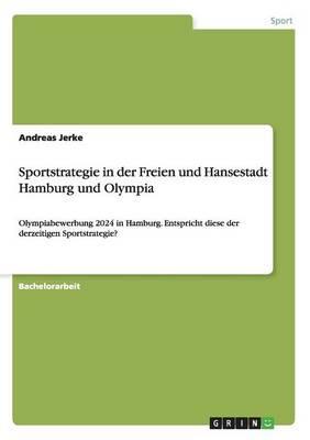 Sportstrategie in der Freien und Hansestadt Hamburg und Olympia