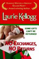 No Exchanges, No Returns