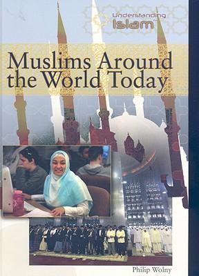 Muslims Around the W...