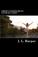 Green Coffee Bean Extract Diet