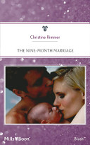 The Nine-Month Marriage