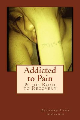 Addicted to Pain