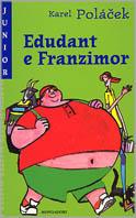 Edudant e Franzimor