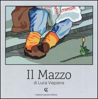 Luca Viapiana. Il mazzo. Catalogo della mostra (Local popular museum, Catanzaro, 17 ottobre 2015-17 gennaio 2016). Ediz. illustrata