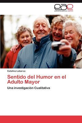 Sentido del Humor en el Adulto Mayor
