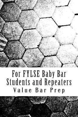 For Fylse Baby Bar Students and Repeaters