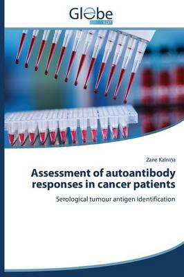 Assessment of autoantibody responses in cancer patients