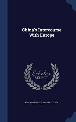 China's Intercourse with Europe