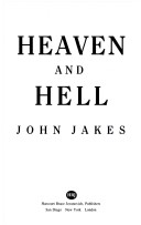 Heaven and Hell / The Conclusion of the North and South Trilogy