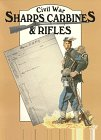 Civil War Sharps Carbines and Rifles