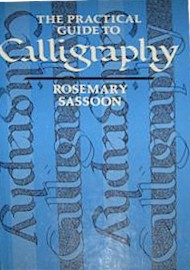 The Practical Guide to Calligraphy
