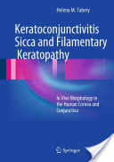 Keratoconjunctivitis Sicca and Filamentary Keratopathy