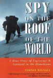 Spy On The Roof Of The World