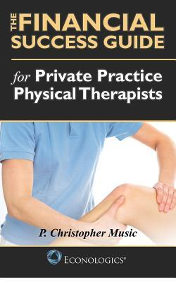 The Financial Success Guide for Private Practice Physical Therapists