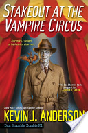 Stakeout at the Vampire Circus