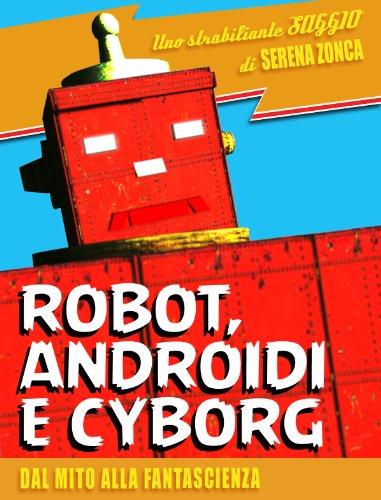 Robot, androidi e cyborg