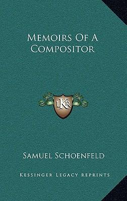 Memoirs of a Compositor