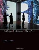 Aesthetics of Interaction in Digital Art