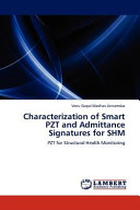 Characterization of Smart Pzt and Admittance Signatures for Shm