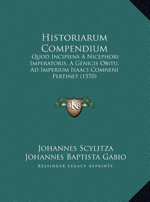 Historiarum Compendium Historiarum Compendium