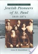 Jewish pioneers of Saint Paul, 1849-1874