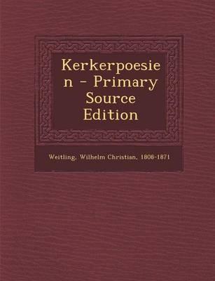 Kerkerpoesien - Primary Source Edition