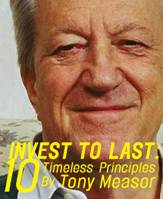 Invest to Last: 10 Timeless Principles