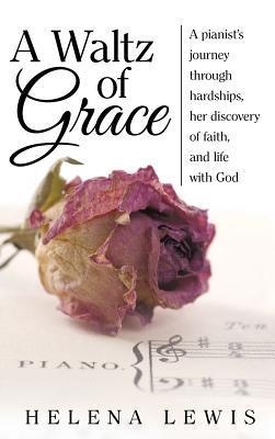 A Waltz of Grace
