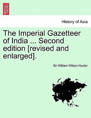 The Imperial Gazetteer of India ... Second edition [revised and enlarged]. Volume IX