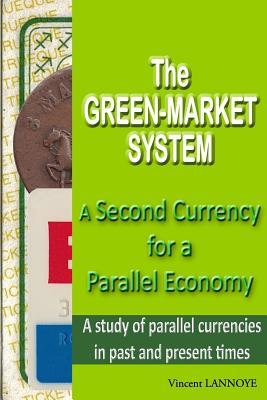 The Green-market System
