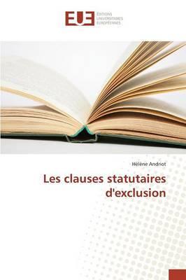 Les Clauses Statutaires d'Exclusion