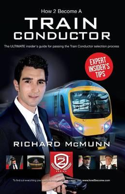 How To Become A Train Conductor - The Insider's Guide
