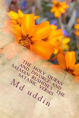 The Holy Quran and Divorce and Salman Rushdie's the Satanic Verses