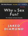 Why Sex Is Fun?