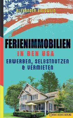 Ferienimmobilien in den USA