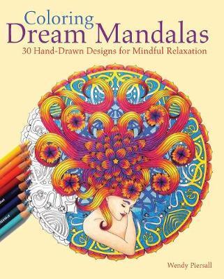 Coloring Dream Mandalas Adult Coloring Book