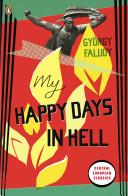 My Happy Days in Hel...