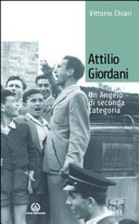 Attilio Giordani. Un angelo di seconda categoria