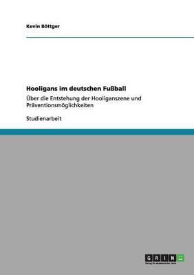 Hooligans im deutschen Fußball