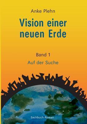 Vision einer neuen Erde