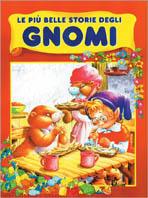 Le più belle storie degli gnomi