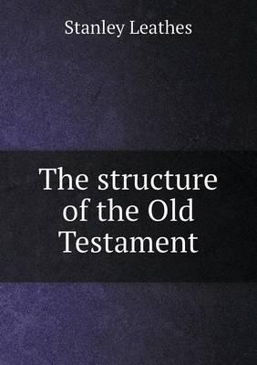 The Structure of the Old Testament