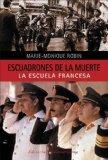 Los Escuadrones De La Muerte/ the Death Squadron
