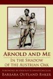 Arnold and Me
