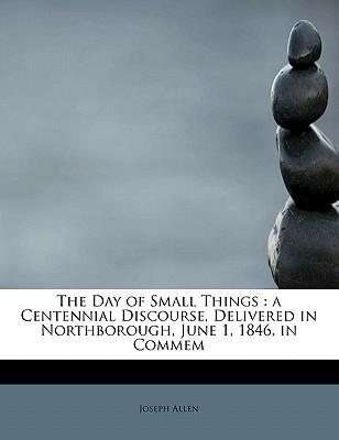 The Day of Small Thi...