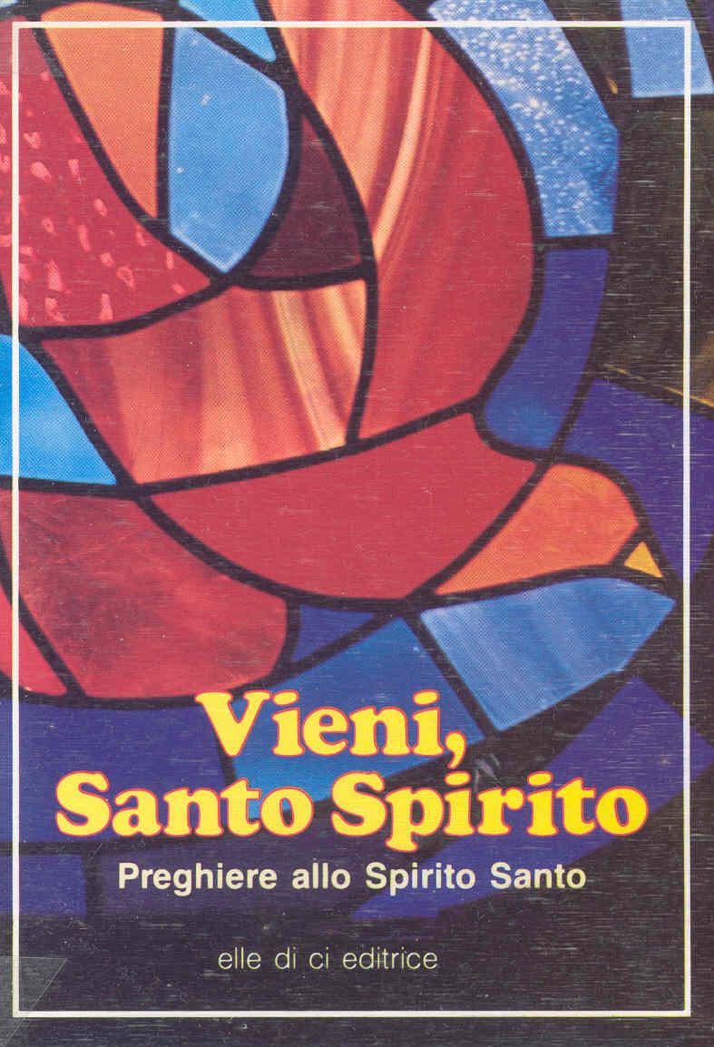Vieni, Santo Spirito
