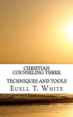 Christian Counseling Book Three