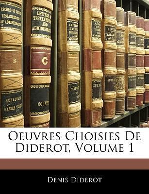 Oeuvres Choisies de Diderot, Volume 1